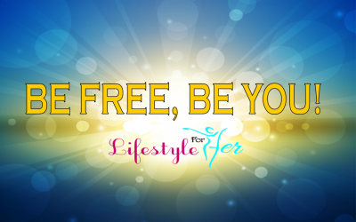 Be Free Be You!